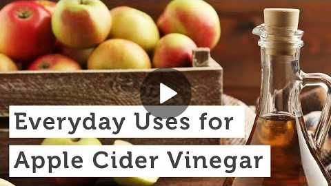 Everyday Uses for Apple Cider Vinegar