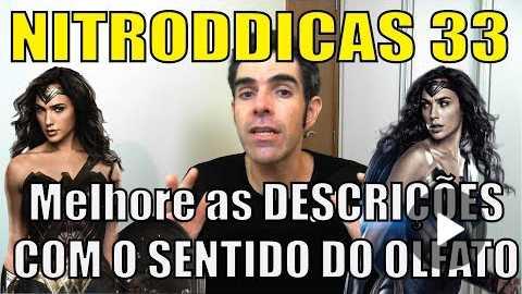 Melhore as DESCRIES COM O SENTIDO DO OLFATO! | NITRODICAS 33 #dicasparaescritores