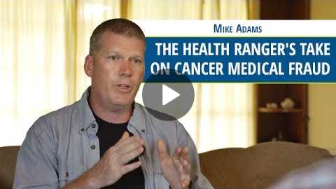 The Health Ranger's Take on Cancer Medical Fraud - Mike Adams