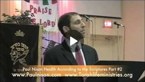 Health According to The Scriptures by Paul Nison Part 2 of 10