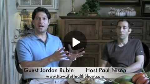Jordan Rubin Talks about The Daylight Diet Part 3 of 3