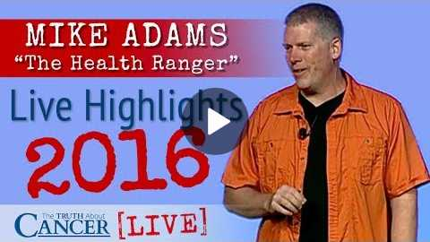 Mike Adams 'The Health Ranger' - The Truth About Cancer LIVE - Highlights 2016