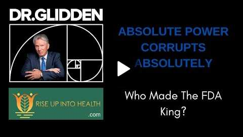 Who Made The FDA King?
