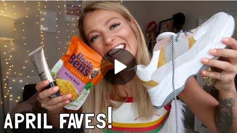 APRIL FAVOURITES! Chunky Trainers, Glowy Skin, Healthy Food & More!!