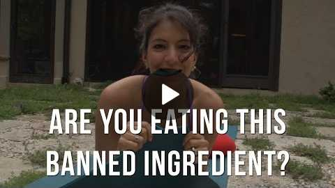 Are You Eating This Ingredient Banned All Over the World?