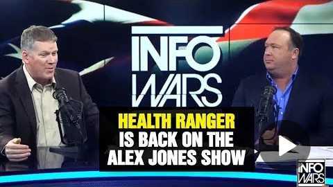 Health Ranger back on the ALEX JONES Show