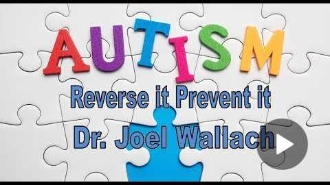 Autism, Reverse it and Prevent it | Dr. Joel Wallach