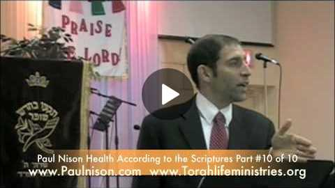 Health According to The Scriptures Part 10 of 10