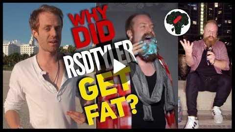 RSDTyler Motivation Why Did RSD Tyler Get Fat? | Elliott