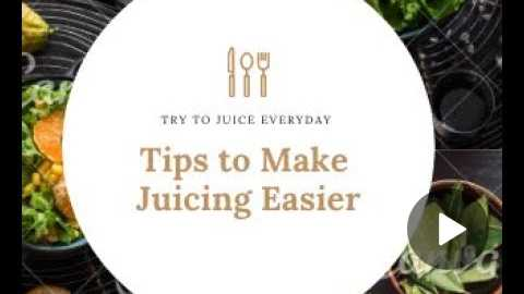 Tips to make juicing easier