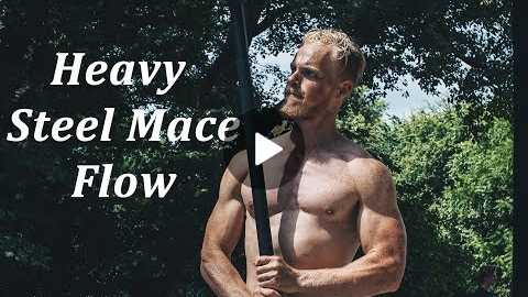 Heavy (27lbs) Steel Mace Flow - Follow Your Heart