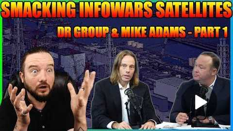 Smacking InfoWars Satellites: Dr Group & Mike Adams - Part 1