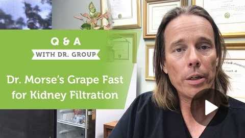 Dr. Morse's Grape Fasts for Kidney Filtration