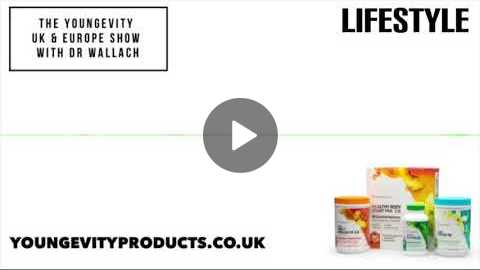 The Youngevity UK & Europe Show with Dr. Wallach - Lifestyle