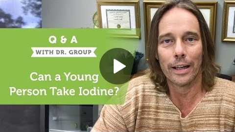 Can a Young Person Take Iodine?