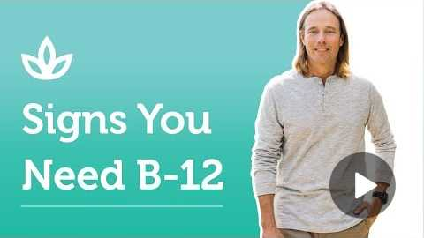 Signs That Your Body Needs B-12