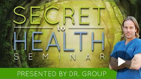 MUST WATCH - The Secret to Health by Dr. Group