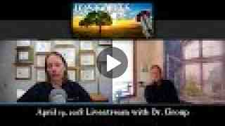Lost Arts Radio Live Stream: Dr. Group, founder of Global Healing Center
