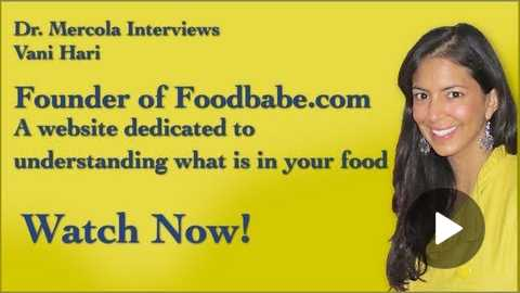 Dr. Mercola Interviews Vani Hari, 'The Food Babe'